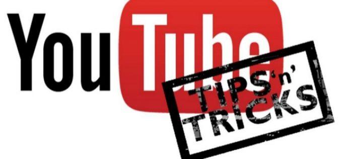 20 խորամանկություններ YouTube-ում, որոնց մասին քչերը գիտեն
