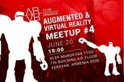 AR / VR Club Armenia-ի չորրորդ հանդիպումը հունիսի 20-ին է