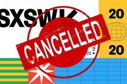 SXSW 2020-ը չեղարկվեց
